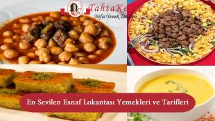 En Sevilen Esnaf Lokantası Yemekleri ve Tarifleri