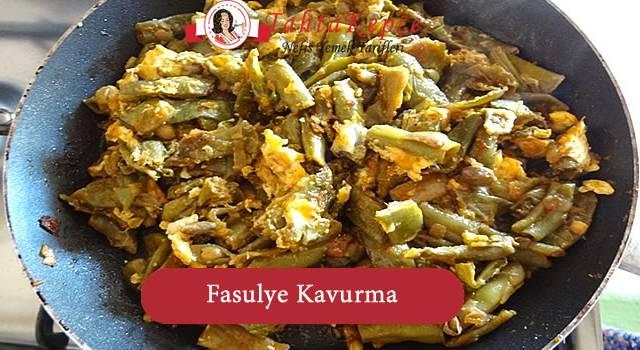 Fasulye Kavurma