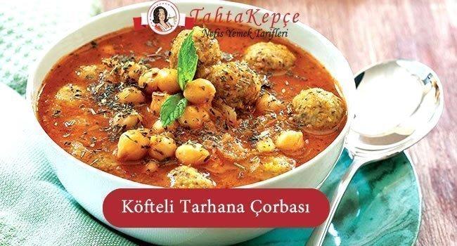 Köfteli Tarhana Çorbası