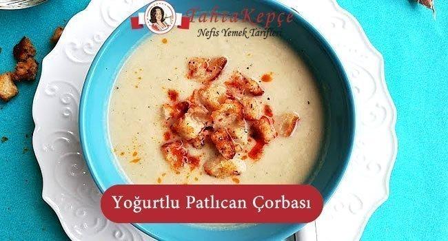 yoğurtlu patlıcan çorbası