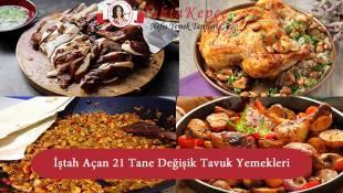 İştah Açan 20+ Değişik Tavuk Yemekleri