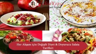 Her Akşam için Değişik Diyet & Doyurucu Salata Tarifleri