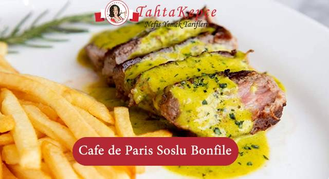 Cafe de Paris Soslu Bonfile