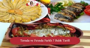 Tavada ve Fırında Farklı 7 Balık Tarifi